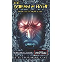 The Scream of Feyer: In the land of septic snow