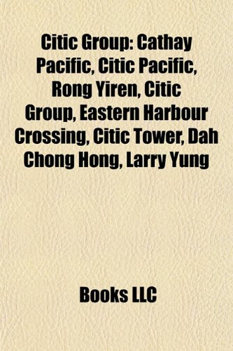 citic-group-cathay-pacific-citic-pacific-rong-yiren-citic-group-eastern-harbour-crossing-citic-tower