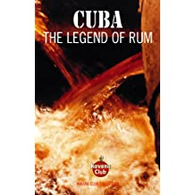 Cuba: The Legend of Rum (English Edition)