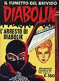 DIABOLIK (3): L'arresto di Diabolik (Italian Edition)