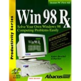 Win 98 RX: Solve Your Own Windows 98 Computer Problems Easily (Productivity Series) by Ralf Kober (1999-01-02)