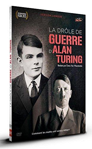 La drôle de guerre d'Alan Turing [Version Longue]