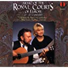 Music From The Royal Courts of Europe: 15th - 18th Century (1997-10-27)