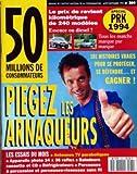 50 MILLIONS DE CONSOMMATEURS N? 264 du 01-08-1993 PIEGEZ LES ARNAQUEURS LE PRIX DE...