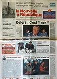 NOUVELLE REPUBLIQUE (LA) [No 15251] du 12/12/1994 - DELORS NE SERA PAS CANDIDAT A L'ELYSEE - L'ARMEE SERBE HUMILIE LES CASQUES BLEUS - FELARD VEUT RAJEUNIR LE PS - LES SPORTS / FOOT - RUGBY - LA FIN DE L'EXCEPTION DELORS PAR GERBAUD - LA FINALE DES DICOS D'OR AVEC PIVOT - FAVIER ET LUCET - RABIN RECOIT A OSLO LE PRIX NOBEL DE LA PAIX AVEC PERES ET ARAFAT - REMIREMONT / 3 ENFANTS ONT TROUVE LA MORT DANS UN INCENDIE - TCHETCHENIE / L'ARMEE RUSSE PREPARE LE SIEGE DE LA CAPITALE