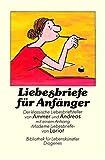 Liebesbriefe für Anfänger - Fritz Ammer