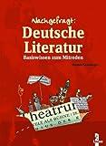 Deutsche Literatur: Basiswissen zum Mitreden