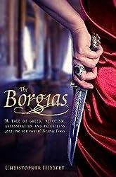 The Borgias by Christopher Hibbert (2011-05-01)