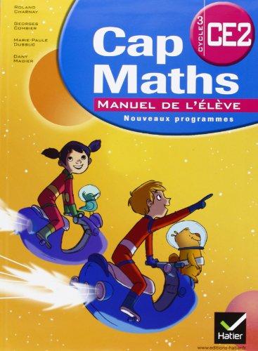 Cap Maths CE2 ed.2011 : Manuel de l'Eleve + Dico-Maths par Charnay-R+Combier-G