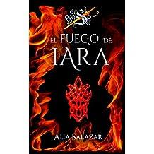 El fuego de Iara: Volumen 1 (El ocaso del sol)