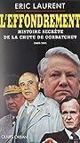 l effondrement histoire secr?te de la chute de la maison gorbatchev