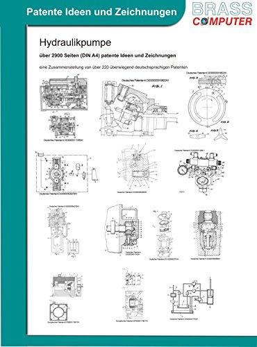 Hydraulikpumpe, über 3800 Seiten (DIN A4) patente Ideen und Zeichnungen