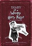 #6: Diary of a Wimpy Harry Potter: School Daze
