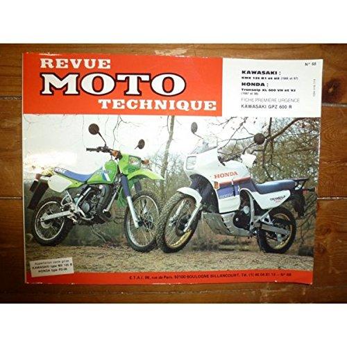 REVUE MOTO TECHNIQUE HONDA XL600V TRANSALP Modèles VH et VJ de 1987 à 1988 KAWASAKI KMW125 Modèles B1 à B2 de 1986 à 1987 RMT0068