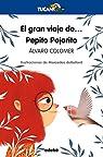 El gran viaje de... Pepito Pajarito: 41 par Mercedes Martín de Peralta deBellard