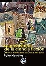 La prehistoria de la ciencia ficción: Del tercer milenio años antes de Cristo a Julio Verne par Hernúñez