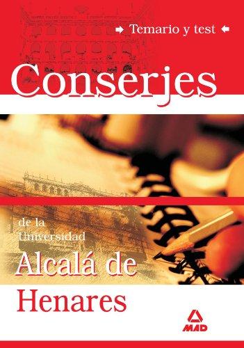 Conserjes De La Universidad De Alcalá De Henares. Temario Y Test
