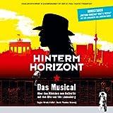 Hinterm Horizont - Das Musical Über Das Mädchen Aus Ostberlin Mit Den Hits Von Udo Lindenberg