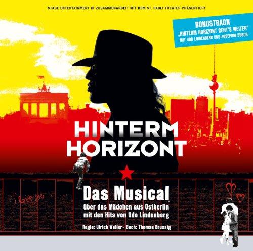 Hinterm Horizont - Das Musical...
