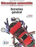 Mécanique automobile : Entretien général, 2e édition