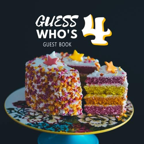Guess Who's 4 Guest Book: Guest Book. Free Layout Message Book For Family and Friends To Write in, Men, Women, Boys & Girls / Party, Home / Use Spaces ... Paper size (Birthday Guest Books, Band 24)