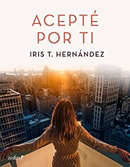 Acepté por ti (Volumen Independiente) de [T. Hernández, Iris]