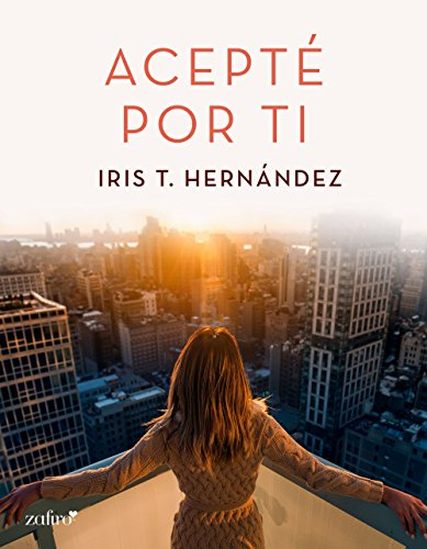 Acepté por ti (Volumen Independiente) (Spanish Edition)