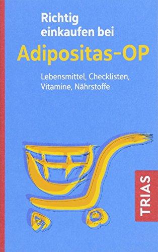 Richtig einkaufen bei Adipositas-OP: Lebensmittel, Checklisten, Vitamine, Nährstoffe