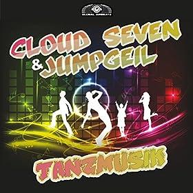 Cloud Seven & Jumpgeil-Tanzmusik