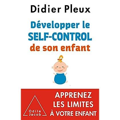 Développer le self-control de son enfant (OJ.PSYCHOLOGIE)