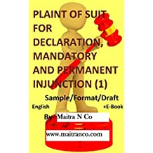 PLAINT OF SUIT FOR DECLARATION, MANDATORY AND PERMANENT INJUNCTION (1): Sample/Format/Draft