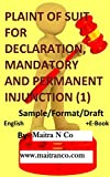 PLAINT OF SUIT FOR DECLARATION, MANDATORY AND PERMANENT INJUNCTION (1): Sample/Format/Draft (English Edition)