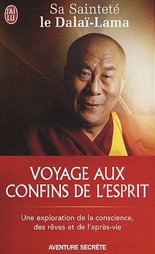Voyage aux confins de l'esprit par Dalaï-Lama