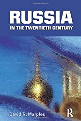 Russia in the Twentieth Century: The quest for stability by David R. Marples (2010-08-31)