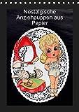 Nostalgische Anziehpuppen aus Papier (Tischkalender 2019 DIN A5 hoch): Alte Ankleidepuppen zum Erinnern, Rahmen oder Spielen. (Monatskalender, 14 Seiten ) (CALVENDO Kunst)