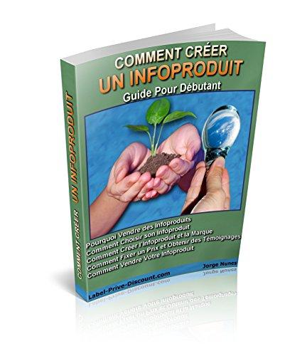 Comment créer un infoproduit .: Créer un infoproduit