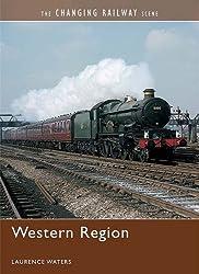 Changing Railway Scene, The: Western Region