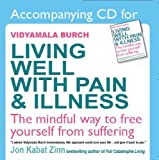 A CD to Accompany 'Living Well with Pain and Illness'
