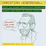 Gibt Es E.Spez.Schweizer Humor