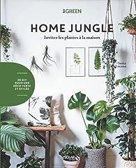 Home jungle par Sonia Lucano