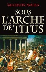 Sous l'Arche de Titus