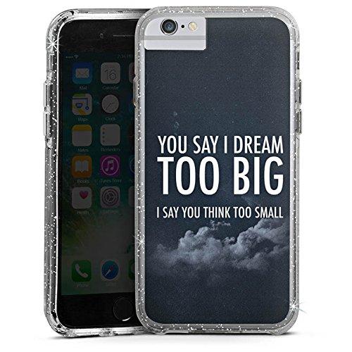 Apple iPhone 6 Bumper Hülle Bumper Case Glitzer Hülle Traum Dream Phrases Bumper Case Glitzer silber