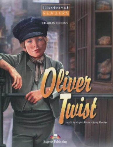 Oliver Twist. Con CD Audio. Ediz. illustrata. Per le Scuole superiori