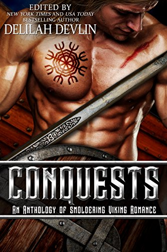 (Conquests: an Anthology of Smoldering Viking Romance (English Edition))
