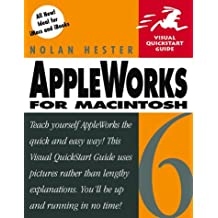 Appleworks 6 For Macintosh by Nolan Hester (2000-07-29)