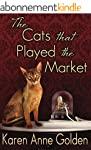 The Cats that Played the Market (The...