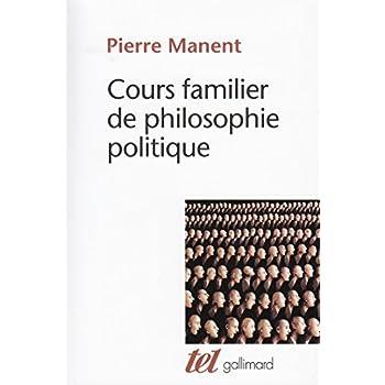 Cours familier de philosophie politique