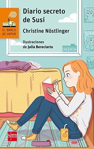 Diario secreto de Susi. Diario secreto de Paul (El Barco de Vapor Naranja) por Christine Nöstlinger