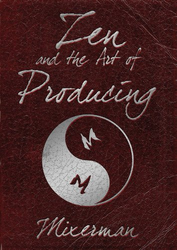Zen and the art of producing livre sur la musique