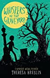Whispers in the Graveyard (Egmont Modern Classics)